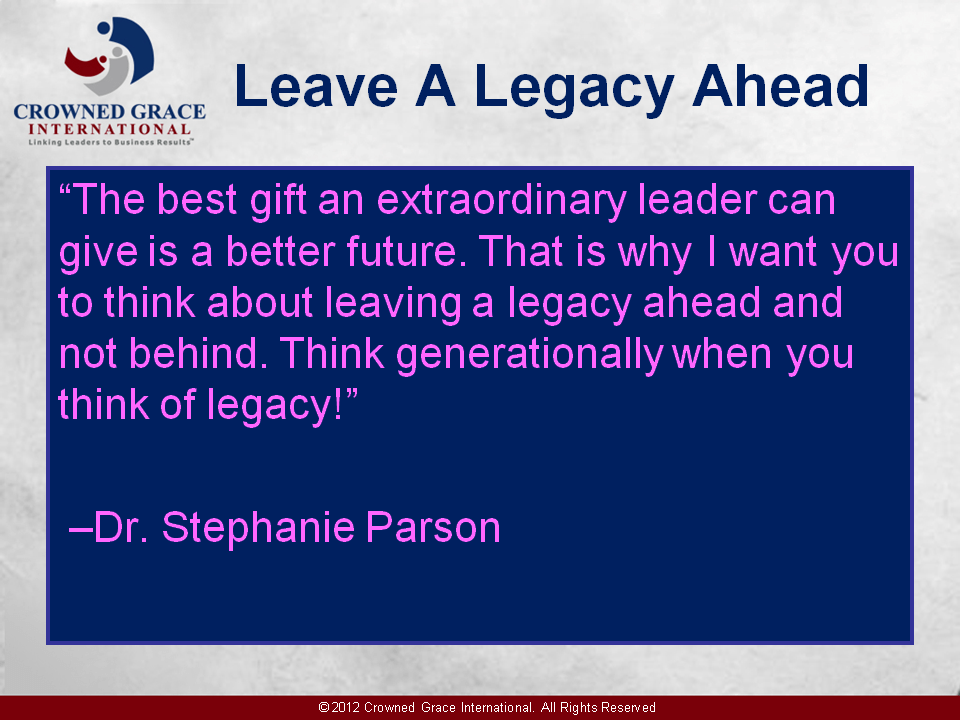 Leave A Legacy Ahead