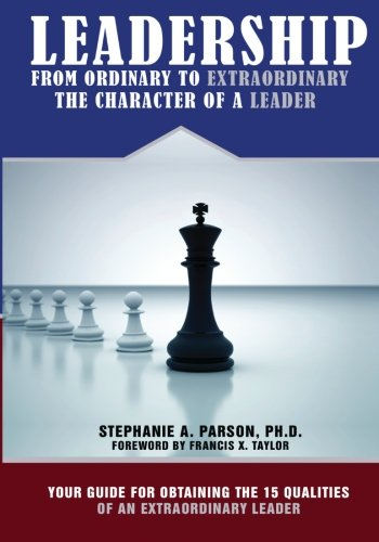 Leadership by Dr. Stephanie A. Parson